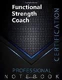 Functional Strength Coach Certification Exam Preparation Notebook, examination study writing...