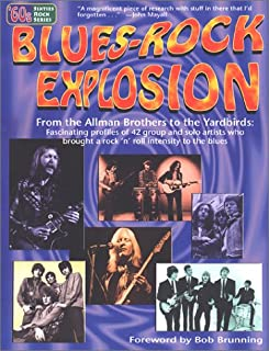 Blues-Rock Explosion: From the Allman Brothers to the Yardbirds