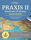 Praxis II World and US History Rapid Review Study Guide: Test Prep and Practice Questions for the Praxis 0941/5941 Exam