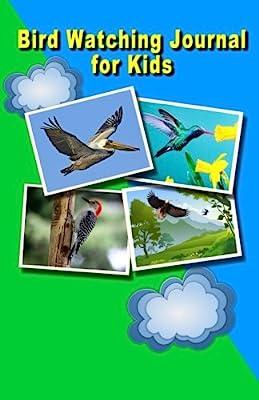 Bird Watching Journal for Kids: Nature Log Children's Notebook