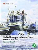Vaixells Negres Davant Troia, Colleccio Classics Adaptats (Classics Adaptats Aitana)