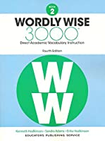 Wordly Wise 3000 Book 2: Direct Academic Vocabulary Instruction