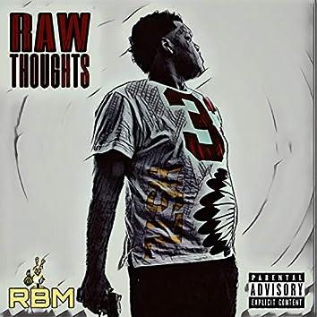 Raw Thoughts (RBM)