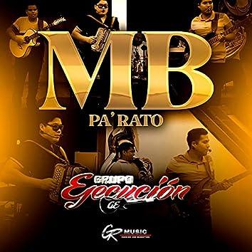 MB Pa Rato (En Vivo)