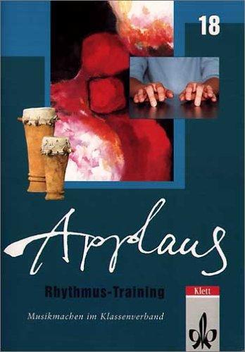 Rhythmus-Training: Ein Übungspaket für die ganze Klasse. Lehrermaterial mit Kopiervorlagen und 2 CDs (Applaus / Musikmachen im Klassenverband)