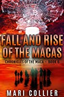 Fall and Rise of the Macas