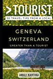 Greater Than a Tourist – Geneva Switzerland: 50 Travel Tips from a Local