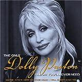 Songtexte von Dolly Parton - The Only Dolly Parton Album You'll Ever Need