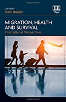 Migration, Health and Survival: International Perspectives