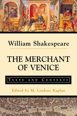 The Merchant of Venice: Texts and Contexts (Bedford...