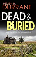 DEAD & BURIED a gripping crime thriller full of twists (Calladine & Bayliss Mystery Book 5) (English Edition)