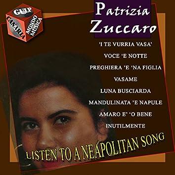 Patrizia Zuccaro: 'I te vurria vasà