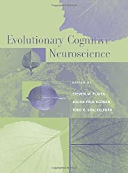 Book cover: Evolutionary Cognitive Neuroscience by Steven Platek