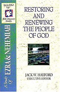 The Spirit-filled Life Bible Discovery Series B7-restoring And Renewing The People Of God