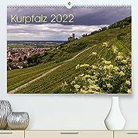 Kurpfalz 2022 (Premium, hochwertiger DIN A2 Wandkalender 2022, Kunstdruck in Hochglanz): Zu Hause in der Kurpfalz (Monatskalender, 14 Seiten )