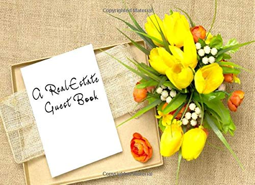 A RealEstate Guest Book: A Visitor sign-in book for Realtors.
