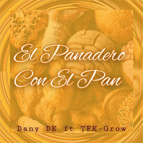 El Panadero Con el Pan