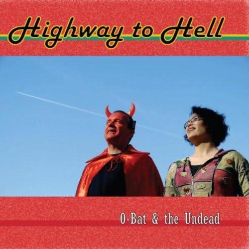 O-Bat & The Undead