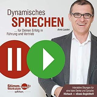 Dynamisches Sprechen     Für Deinen Erfolg in Führung und Vertrieb              Autor:                                                                                                                                 Anno Lauten                               Sprecher:                                                                                                                                 Anno Lauten                      Spieldauer: 53 Min.     9 Bewertungen     Gesamt 3,2