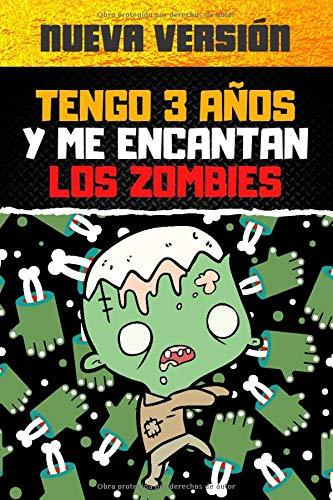 Tengo 3 años y me encantan los zombies: Libros de colorear para niños, Libro para colorear para niños que aman los zombies