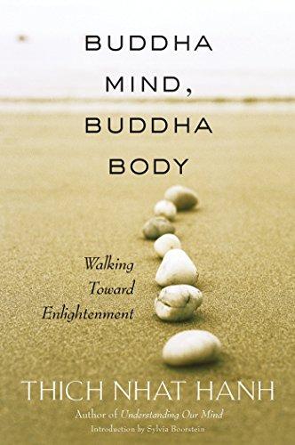 Buddha Mind, Buddha Body: Walking Toward Enlightenment