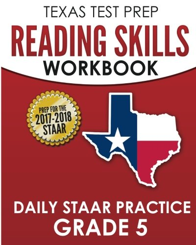 TEXAS TEST PREP Reading Skills Workbook Daily STAAR Practice Grade 5: Preparation for the STAAR Reading Assessment