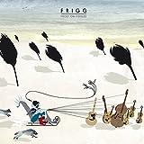 Songtexte von Frigg - Frost on Fiddles