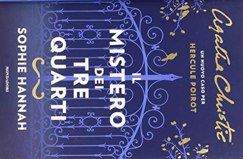 Il mistero dei tre quarti. Un nuovo caso per Hercule Poirot
