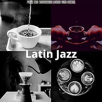 Music for Cappuccinos (Bossa Nova Guitar)