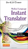 Medical Language Instant Translator -- E-Book (English Edition)