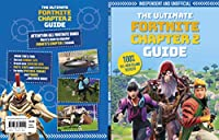 The Ultimate Fortnite Ultimate Chapter 2 Guide: Independent and Unofficial