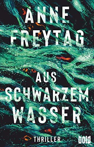 Buchseite und Rezensionen zu 'Aus schwarzem Wasser (dtv bold)' von Freytag, Anne