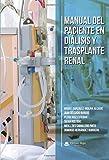 Manual del paciente en diálisis y trasplante renal