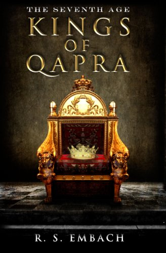Book: Kings of Qapra (The Seventh Age Book 1) by R. S. Embach