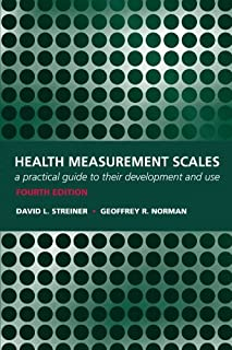 Health Measurement Scales A practical guide to their development and use by Streiner, David L, Norman, Geoffrey R [Oxford University Press, USA,2008] [Paperback] 4TH EDITION