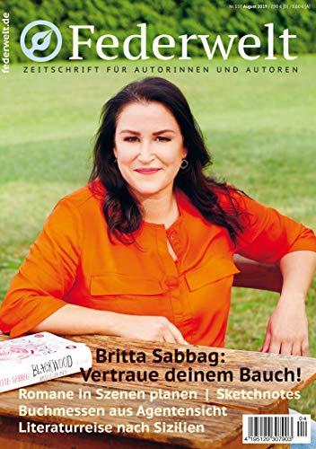 Federwelt 137, 04-2019, August 2019: Zeitschrift für Autorinnen und Autoren