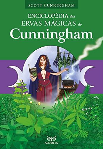 Enciclopédia das Ervas Mágicas do Cunningham