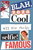 2020 Blah Cool All The Feels Selfie Famous: 2020 Hairstylist Salon Appointment Book-Daily Planner (B...