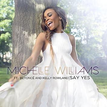 Say Yes (ft. Beyoncé & Kelly Rowland) - Single
