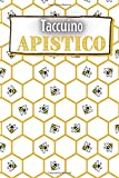 Taccuino Apistico: Diario per gli amanti delle api | Diario di bordo per gli apicoltori | Libro di lavoro | Taccuino dell'inseguitore dell'ape del ... collega | Nizza Natale o compleanno Present
