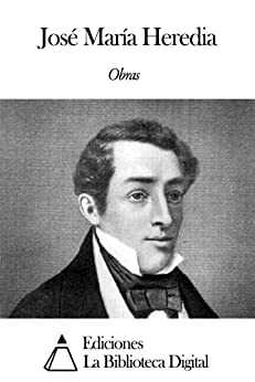 Obras de José María Heredia eBook: Heredia, José María