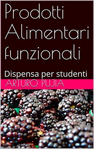 Prodotti Alimentari funzionali: Dispensa per studenti