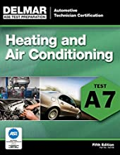 ASE Test Preparation – A7 Heating and Air Conditioning (Automobile Certification Series) PDF