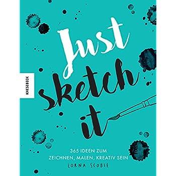 Cheap Book Just Sketch It 365 Ideen Zum Zeichnen Malen