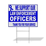 Plastic Weatherproof Yard Sign We Support Our...