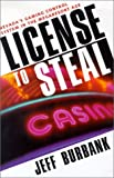 License to Steal : Nevada's Gaming Control System in the Megaresort Age
