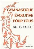 Gymnastique évolutive pour tous
