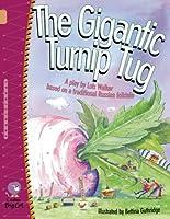 The Gigantic Turnip Tug (Collins Big Cat)