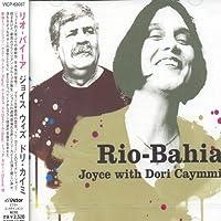 Rio-Bahia by Joyce (2007-05-23)