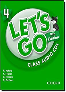 Let's Go 4 Class Audio CDs: Language Level: Beginning to High Intermediate.  Interest Level: Grades K-6.  Approx. Reading Level: K-4